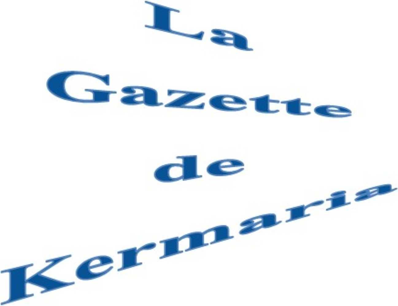 Kermaria : la gazette du mois d''avril c''est par ici ! 0
