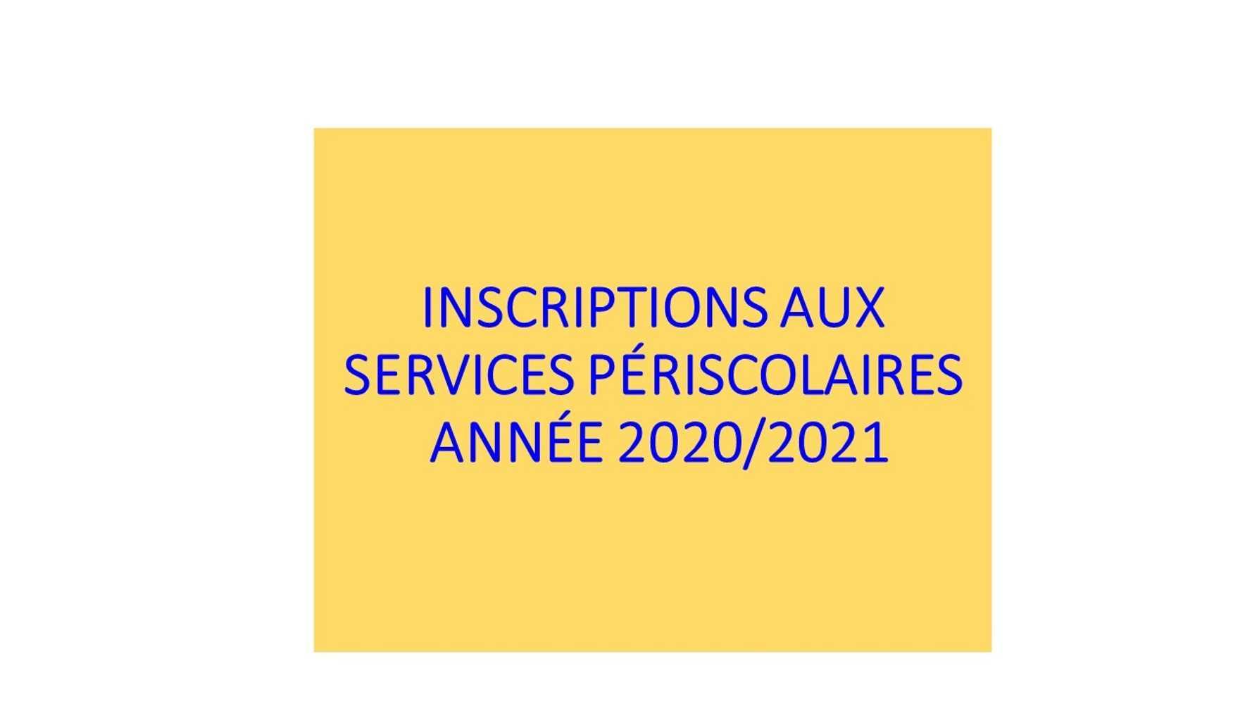 INSCRIPTIONS AUX SERVICES PERISCOLAIRES ANNEE 2020/2021 0